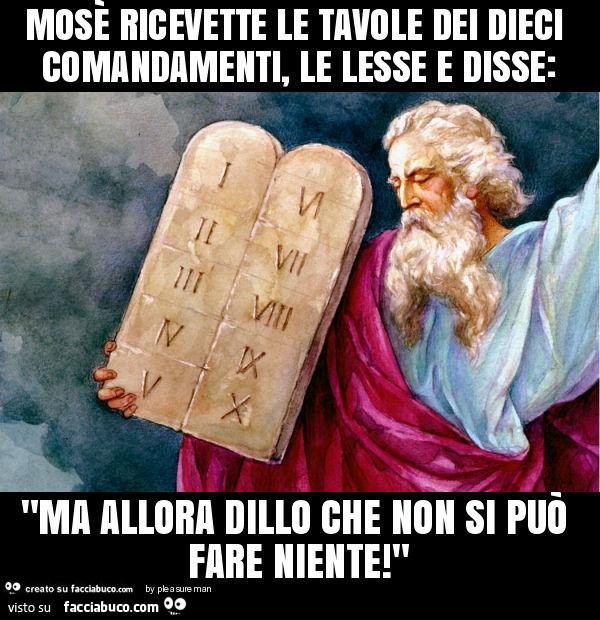 Mos ricevette le tavole dei dieci comandamenti le lesse - Tavole dei dieci comandamenti ...