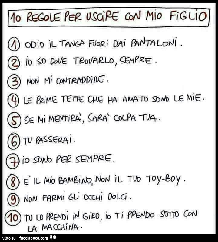 10 Regole Per Uscire Con Mio Figlio Facciabuco Com